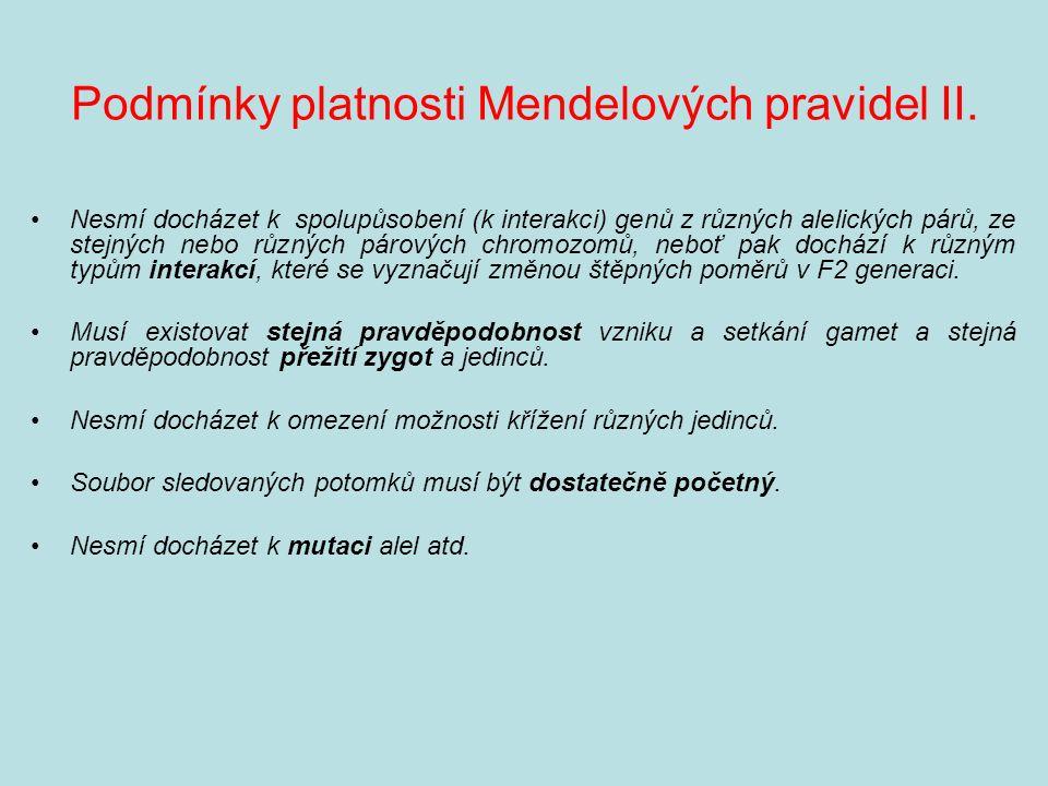 Podmínky platnosti Mendelových pravidel II.