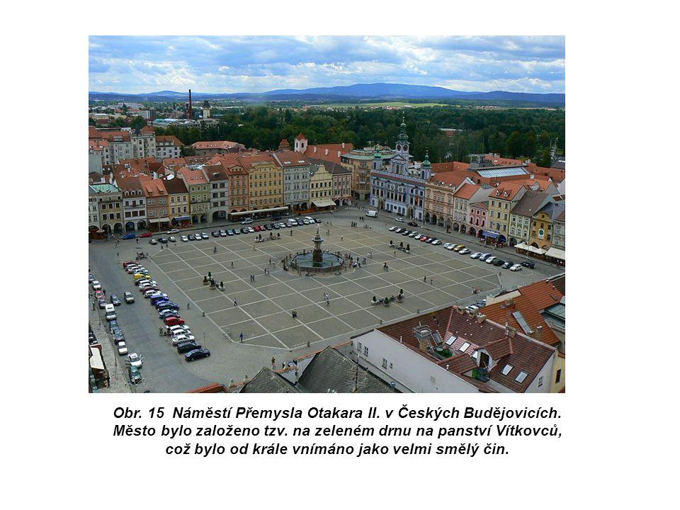 Obr. 15 Náměstí Přemysla Otakara II. v Českých Budějovicích.