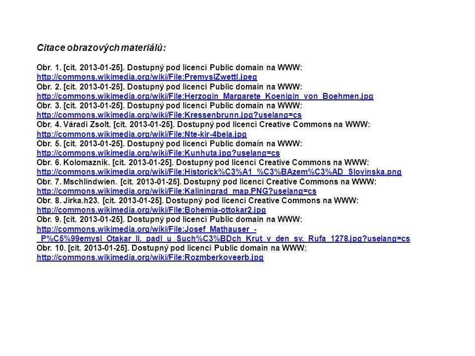 Citace obrazových materiálů: Obr. 1. [cit. 2013-01-25].