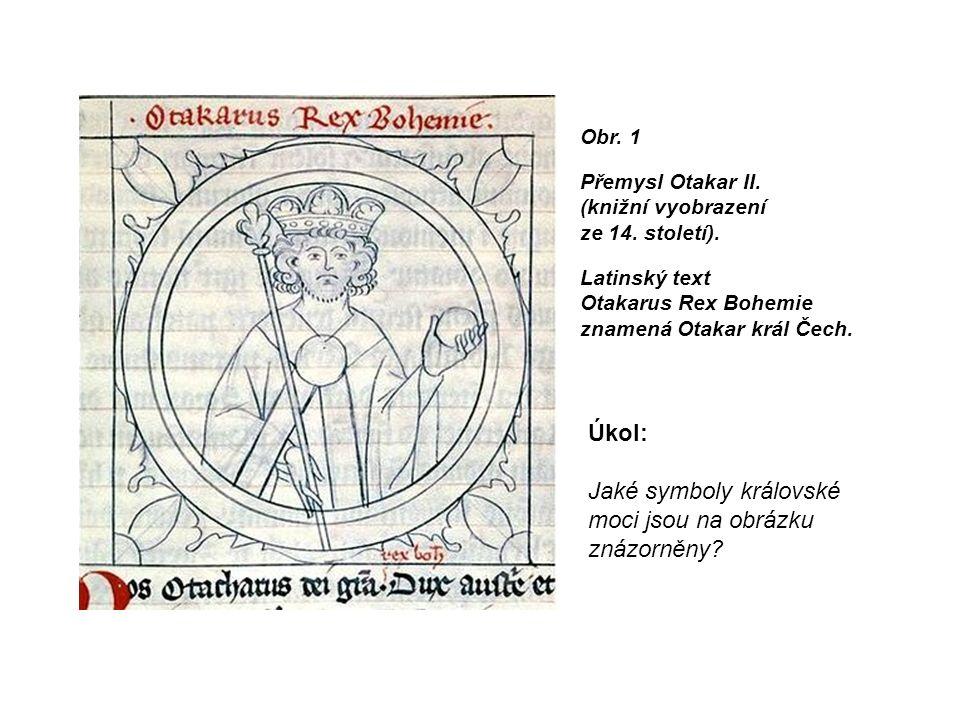 Obr. 1 Přemysl Otakar II. (knižní vyobrazení ze 14.