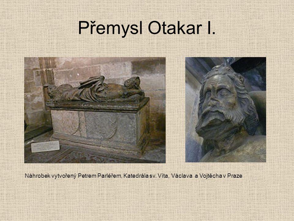 Přemysl Otakar I. Náhrobek vytvořený Petrem Parléřem, Katedrála sv. Víta, Václava a Vojtěcha v Praze