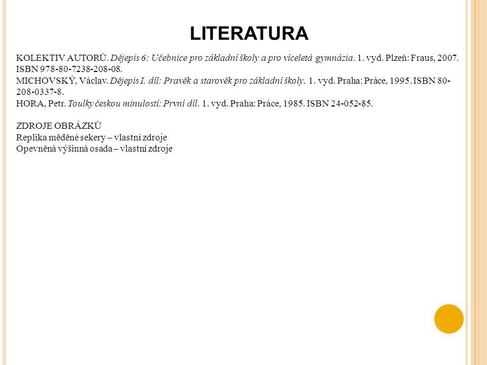 LITERATURA KOLEKTIV AUTORŮ. Dějepis 6: Učebnice pro základní školy a pro víceletá gymnázia.