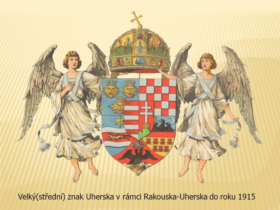 Velký(střední) znak Uherska v rámci Rakouska-Uherska do roku 1915