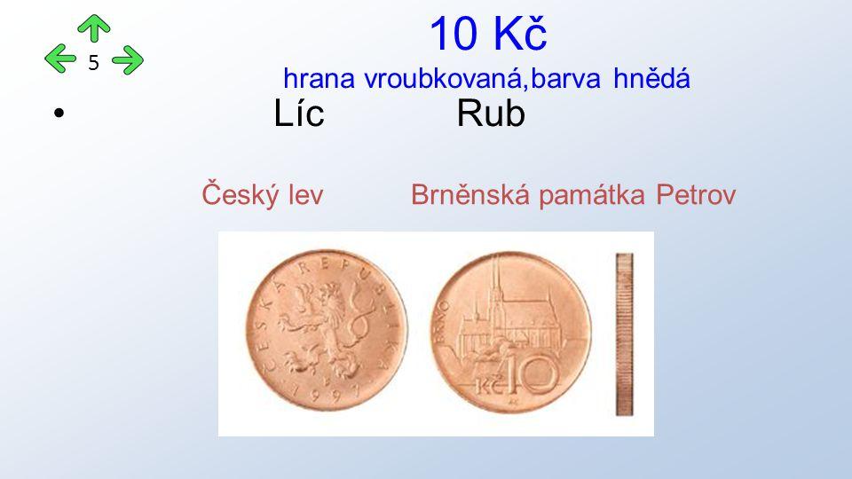 Líc Rub 10 Kč hrana vroubkovaná,barva hnědá 5 Český lev Brněnská památka Petrov