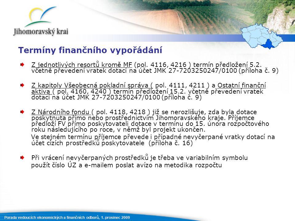 Porada vedoucích ekonomických a finančních odborů, 1.