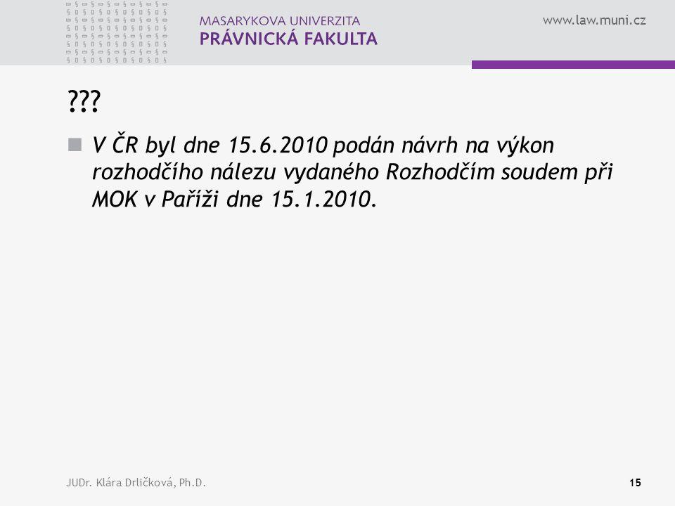 www.law.muni.cz JUDr. Klára Drličková, Ph.D.15 ??.