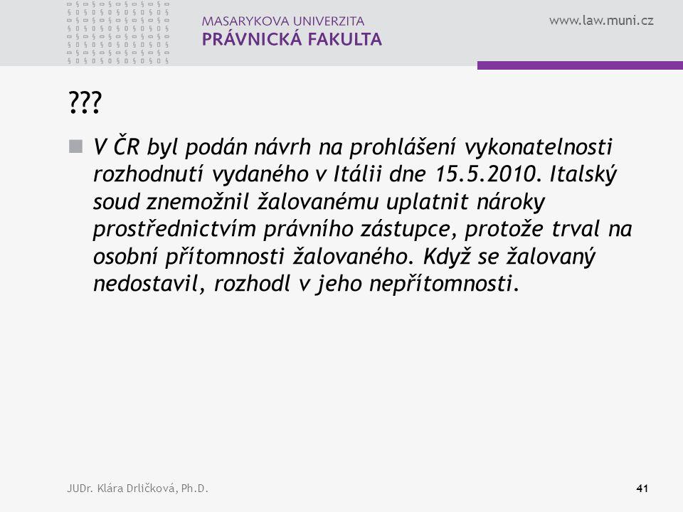 www.law.muni.cz JUDr. Klára Drličková, Ph.D.41 ??.