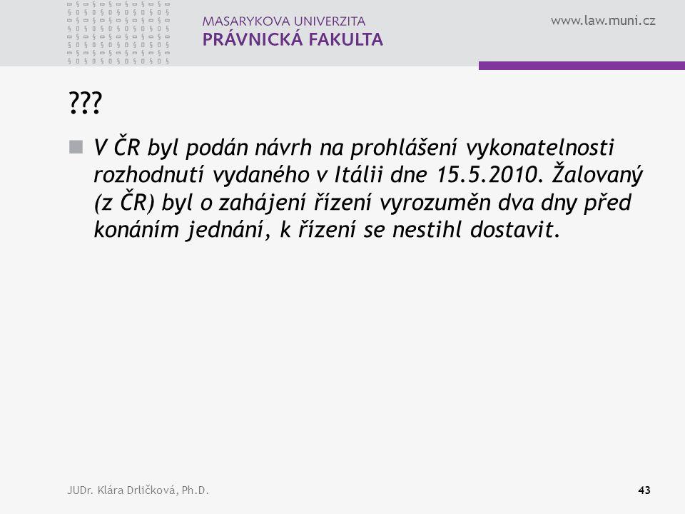www.law.muni.cz JUDr. Klára Drličková, Ph.D.43 ??.