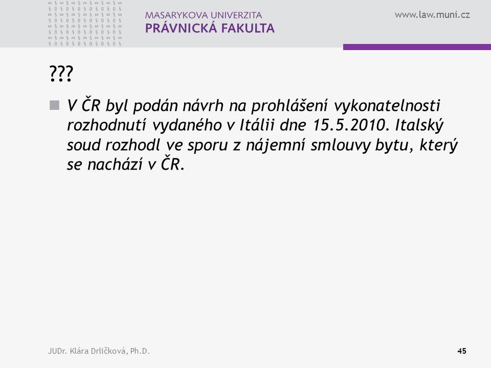 www.law.muni.cz JUDr. Klára Drličková, Ph.D.45 ??.