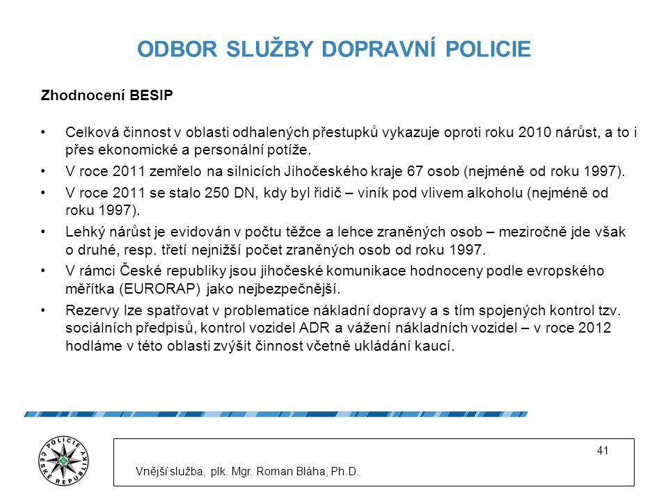 ODBOR SLUŽBY DOPRAVNÍ POLICIE Celková činnost v oblasti odhalených přestupků vykazuje oproti roku 2010 nárůst, a to i přes ekonomické a personální potíže.