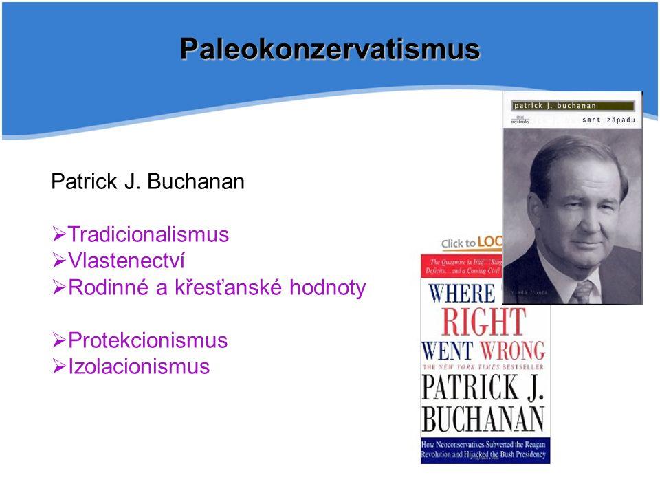 Paleokonzervatismus Patrick J.