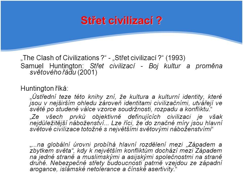 Střet civilizací .
