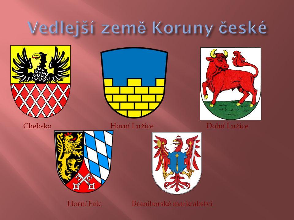 Chebsko Horní Lužice Dolní Lužice Horní Falc Braniborské markrabství
