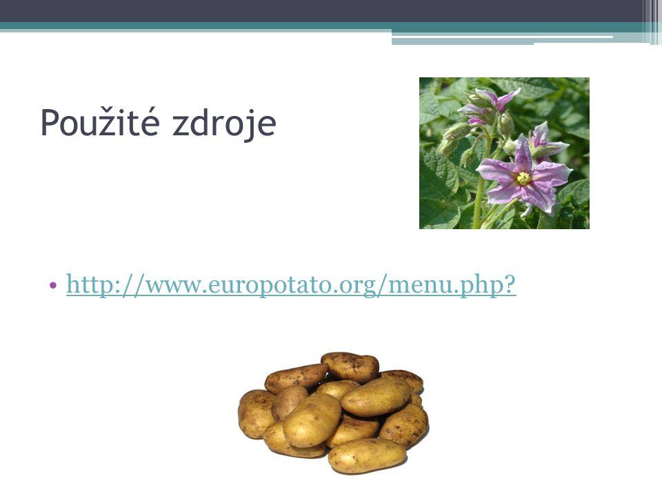 Použité zdroje http://www.europotato.org/menu.php