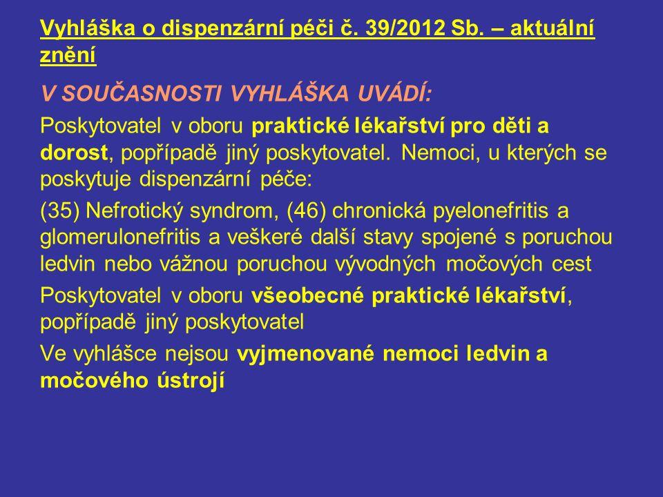 Vyhláška o dispenzární péči č.39/2012 Sb.