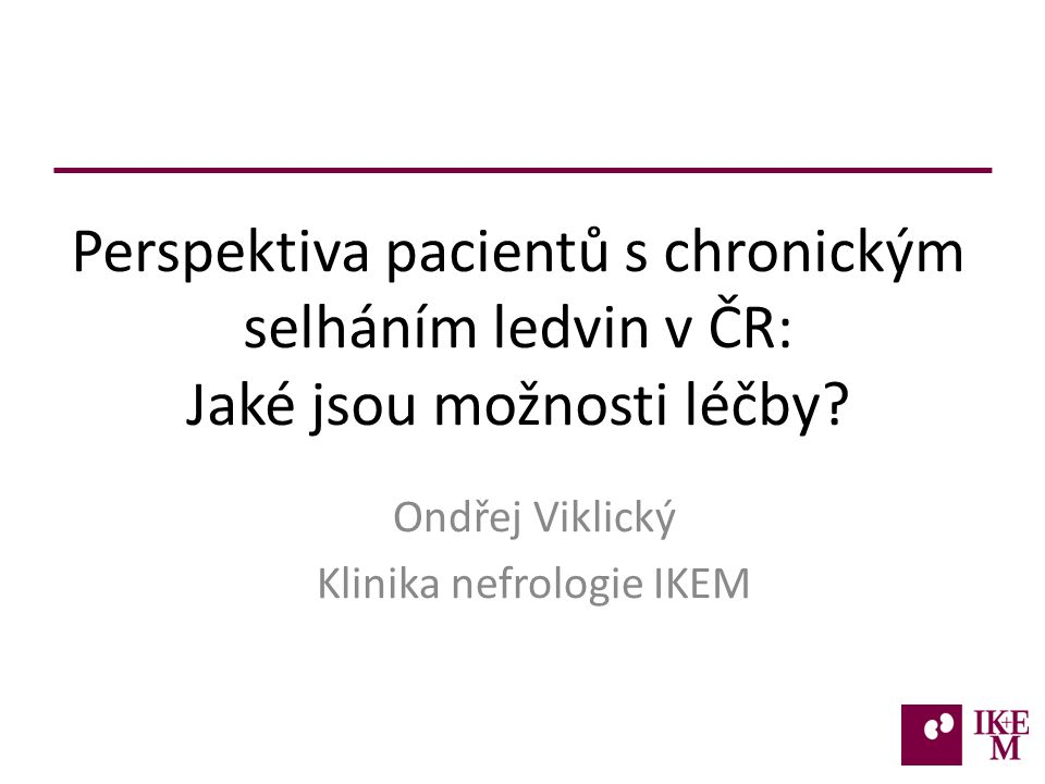 Perspektiva pacientů s chronickým selháním ledvin v ČR: Jaké jsou možnosti léčby.