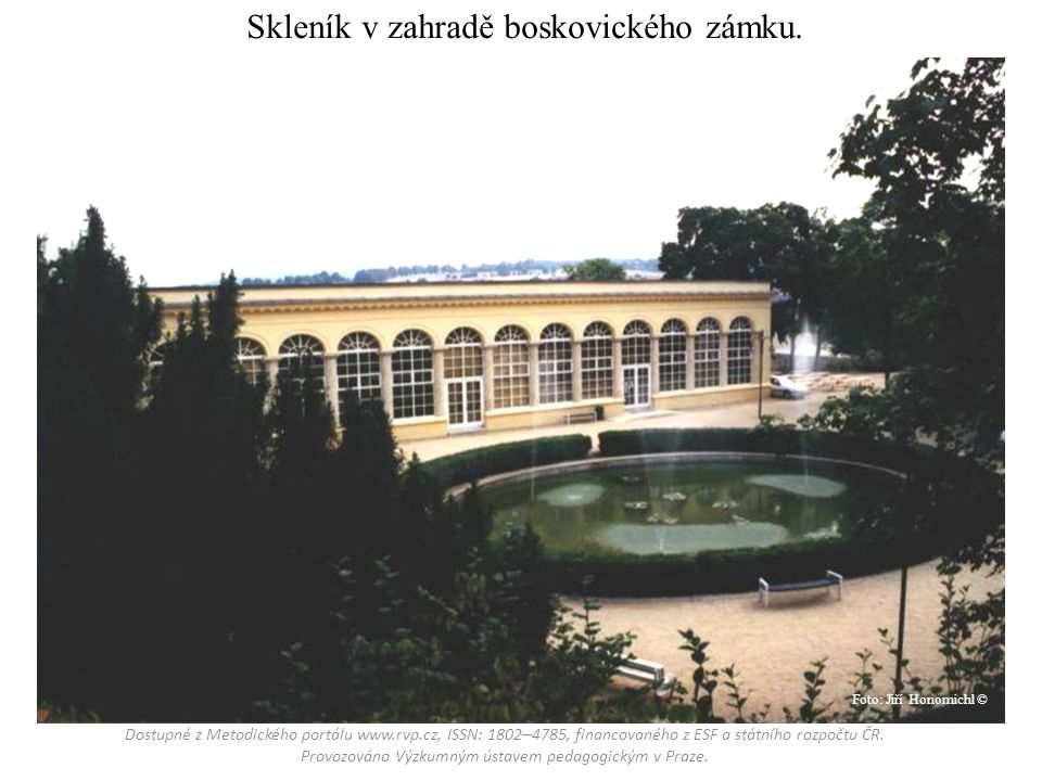 Skleník v zahradě boskovického zámku.