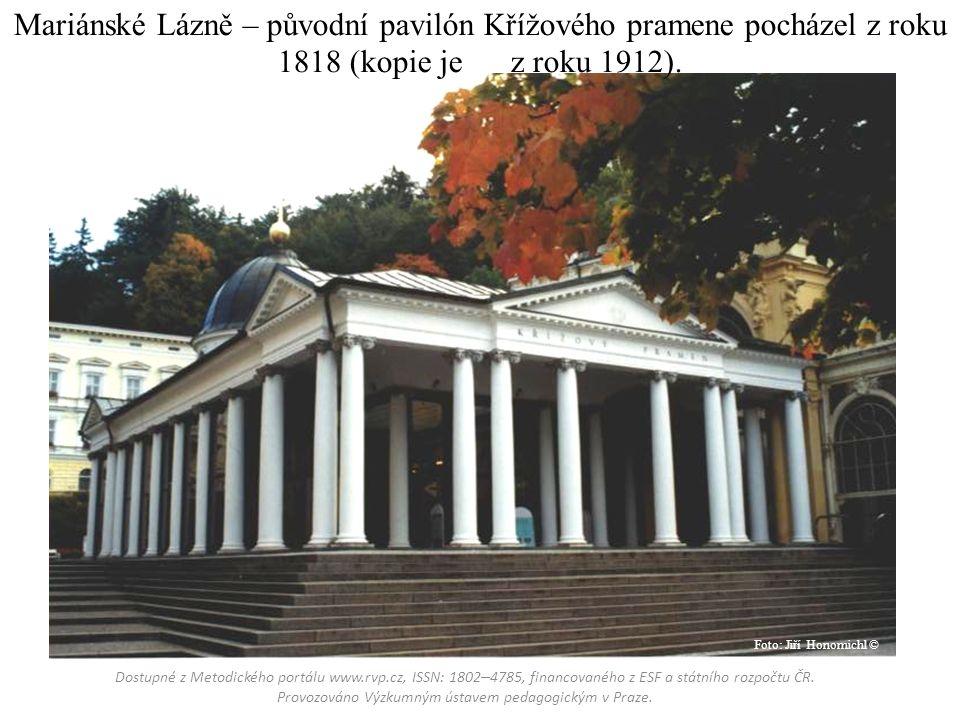 Mariánské Lázně – původní pavilón Křížového pramene pocházel z roku 1818 (kopie je z roku 1912).