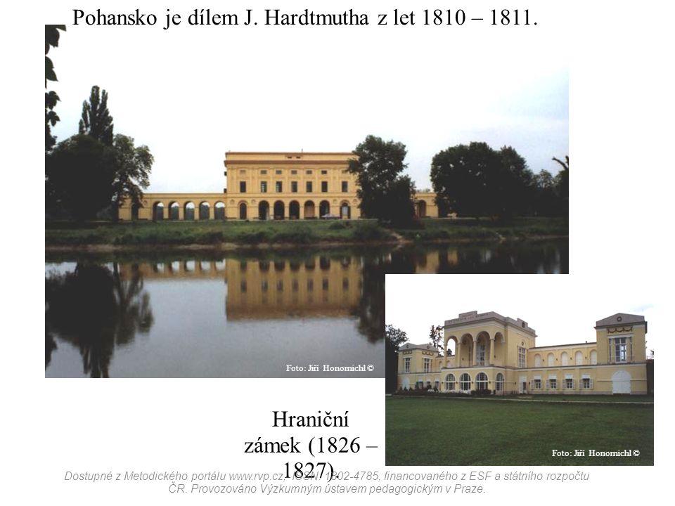 Pohansko je dílem J. Hardtmutha z let 1810 – 1811.