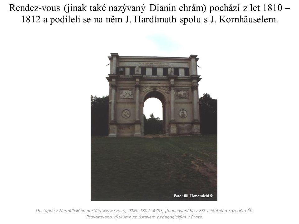 Rendez-vous (jinak také nazývaný Dianin chrám) pochází z let 1810 – 1812 a podíleli se na něm J.