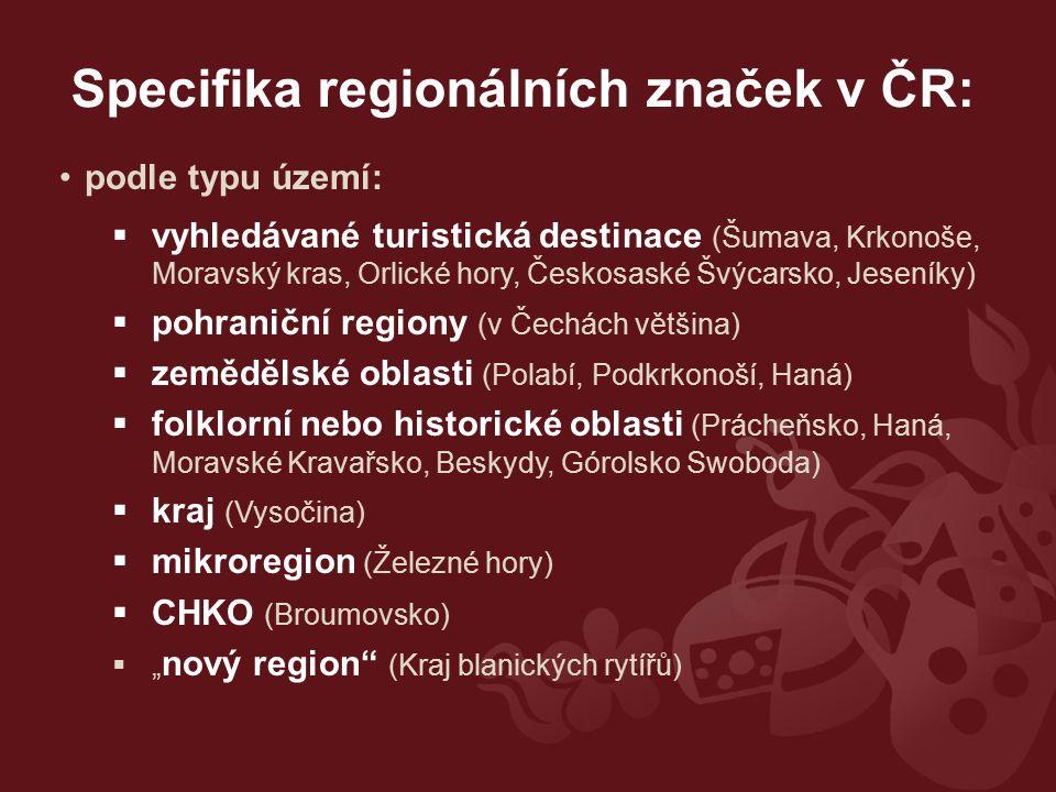 podle typu území:  vyhledávané turistická destinace (Šumava, Krkonoše, Moravský kras, Orlické hory, Českosaské Švýcarsko, Jeseníky)  pohraniční regi
