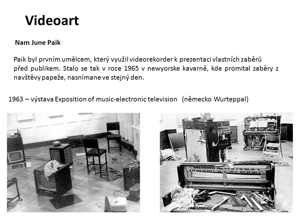 Videoart 1963 – výstava Exposition of music-electronic television (německo Wurteppal) Paik byl prvním umělcem, který využil videorekorder k prezentaci vlastních zaběrů před publikem.