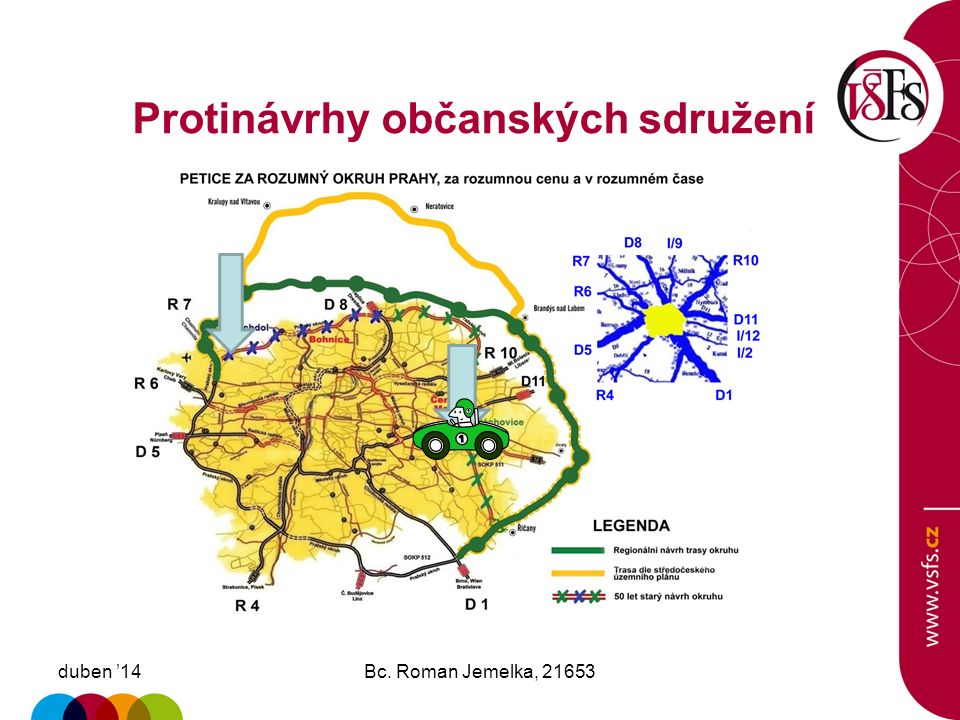 Strategická mapa lobbingu duben '14Bc. Roman Jemelka, 21653 Středočeský kraj Hlavní město Praha + obyvatelé centrálních částí Prahy MČ -Suchdol, Bohni