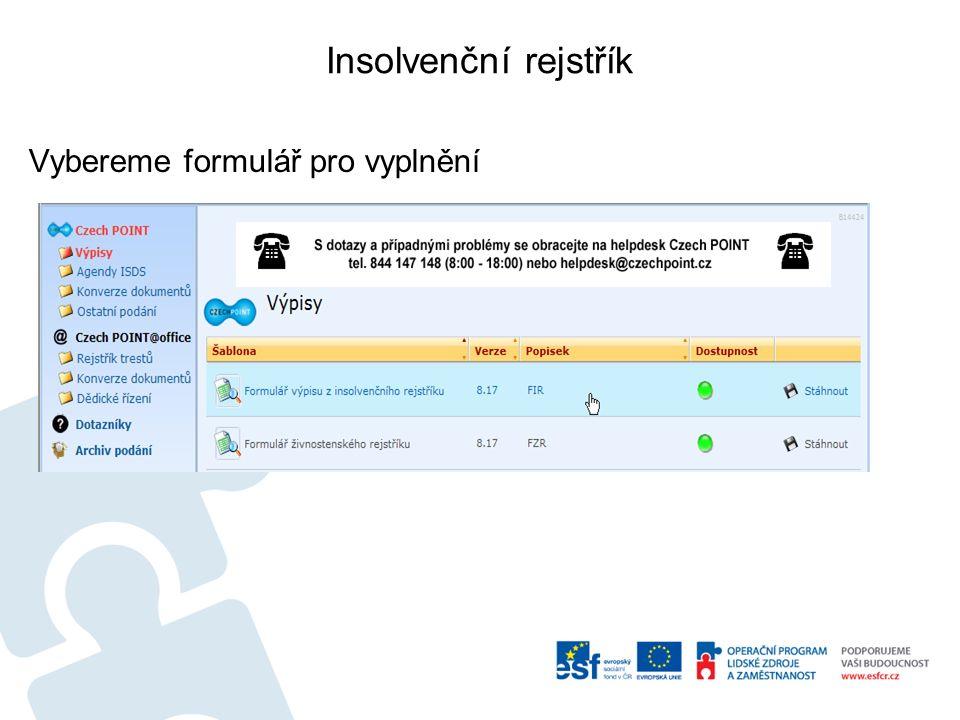 Insolvenční rejstřík Vybereme formulář pro vyplnění