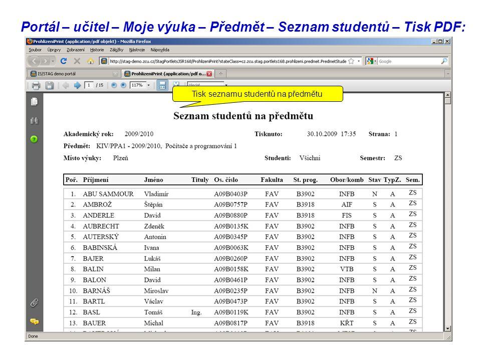 Portál – učitel – Moje výuka – Předmět – Seznam studentů – Tisk PDF: Tisk seznamu studentů na předmětu