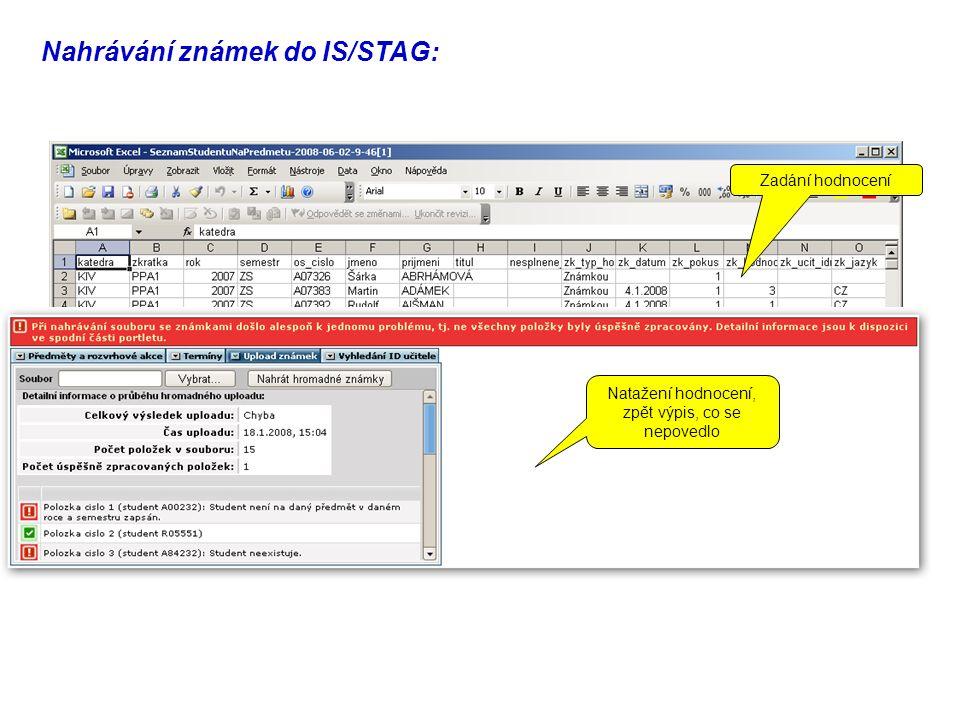 Zde je možno stáhnout seznam studentů na předmětu do souboru (CSV, XML), potom otevřít např.