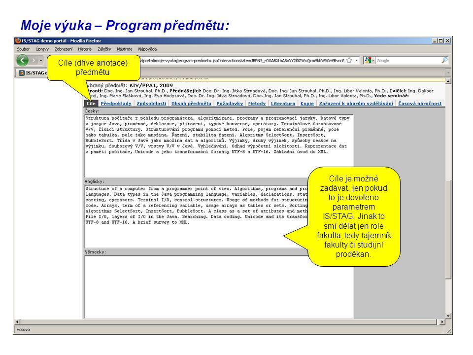 Moje výuka – Program předmětu: Cíle (dříve anotace) předmětu Cíle je možné zadávat, jen pokud to je dovoleno parametrem IS/STAG.