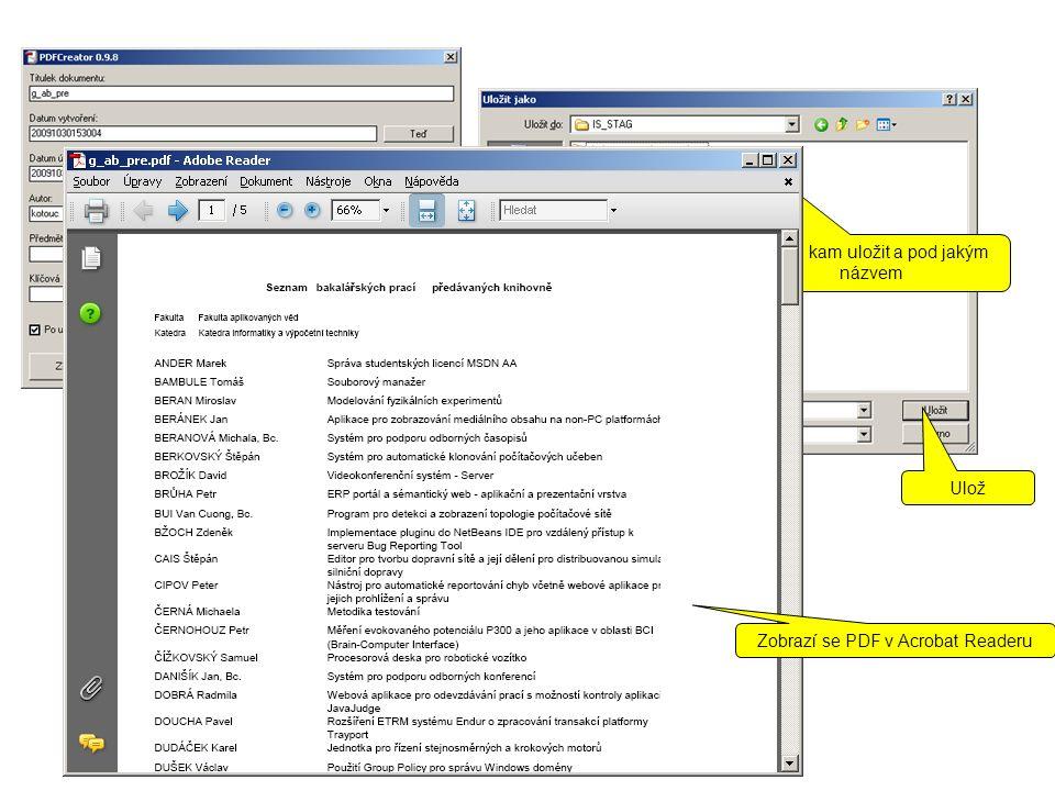 Možnost nastavit Ulož Vybrat kam uložit a pod jakým názvem Ulož Zobrazí se PDF v Acrobat Readeru