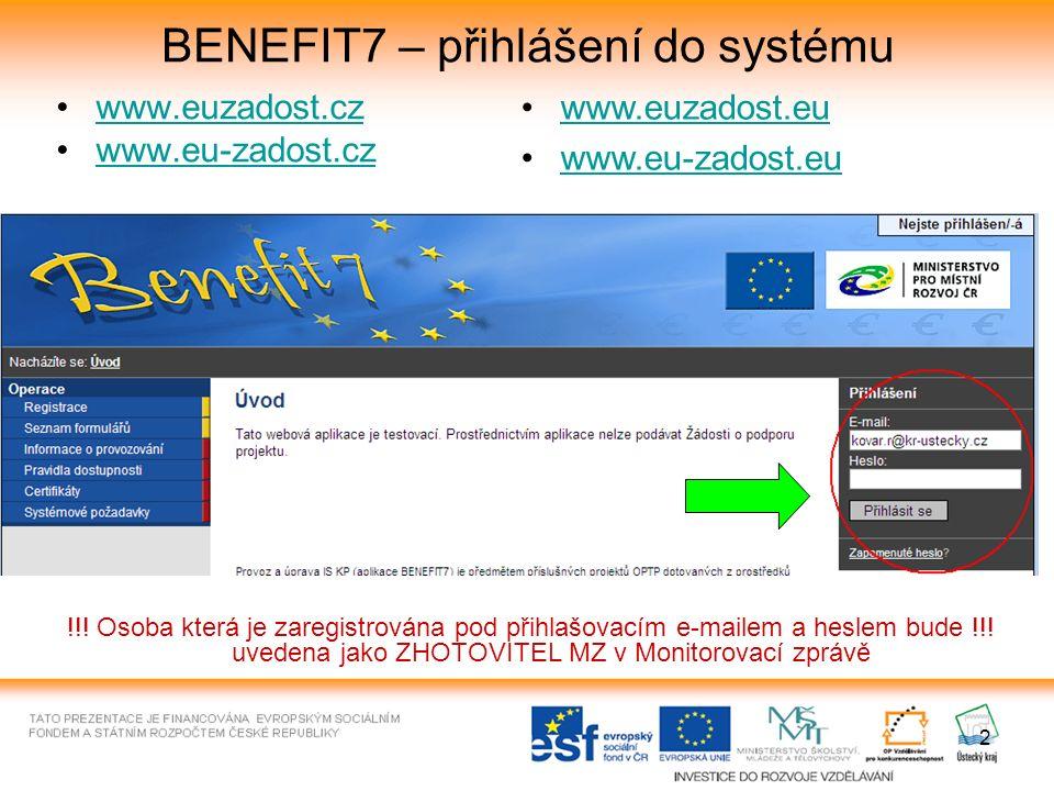 13 BENEFIT7 - registrace Registrace na úvodní straně aplikace BENEFIT7 (např.
