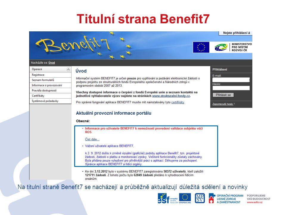 Titulní strana Benefit7 Na titulní straně Benefit7 se nacházejí a průběžně aktualizují důležitá sdělení a novinky