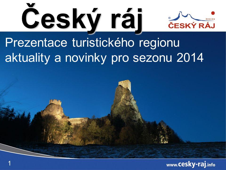 Prezentace turistického regionu aktuality a novinky pro sezonu 2014 Český ráj 1