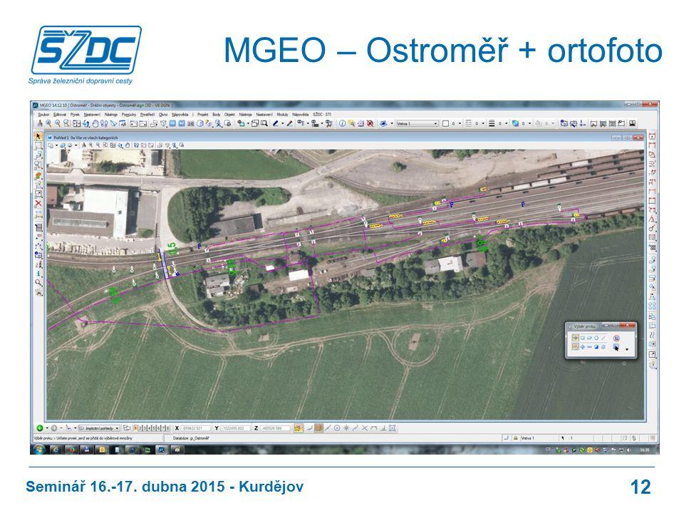 Seminář 16.-17. dubna 2015 - Kurdějov 12 MGEO – Ostroměř + ortofoto