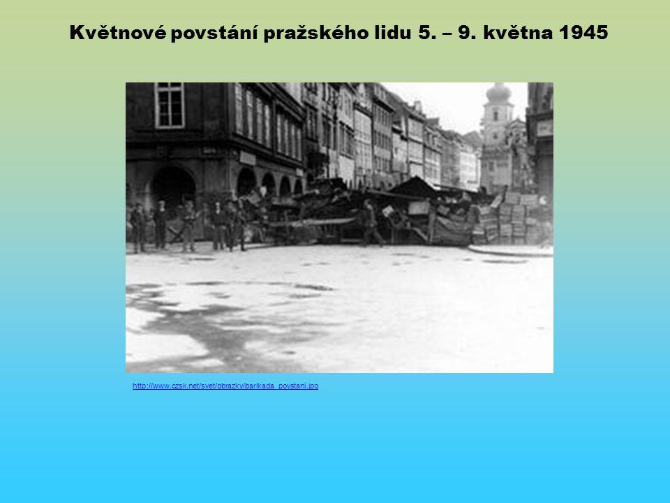 http://www.czsk.net/svet/obrazky/barikada_povstani.jpg Květnové povstání pražského lidu 5.