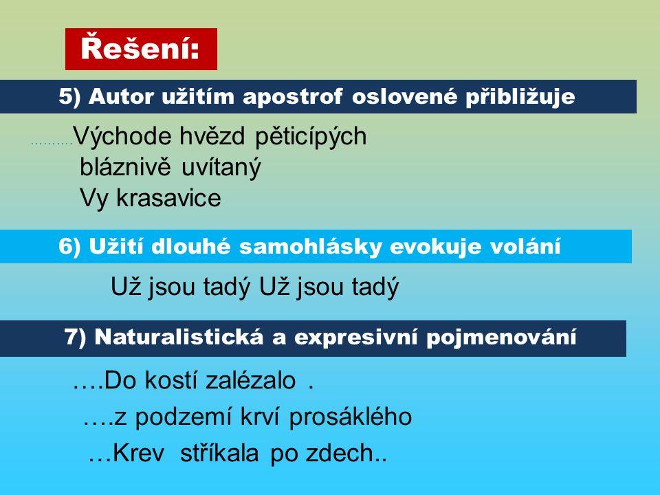 7) Naturalistická a expresivní pojmenování ……….
