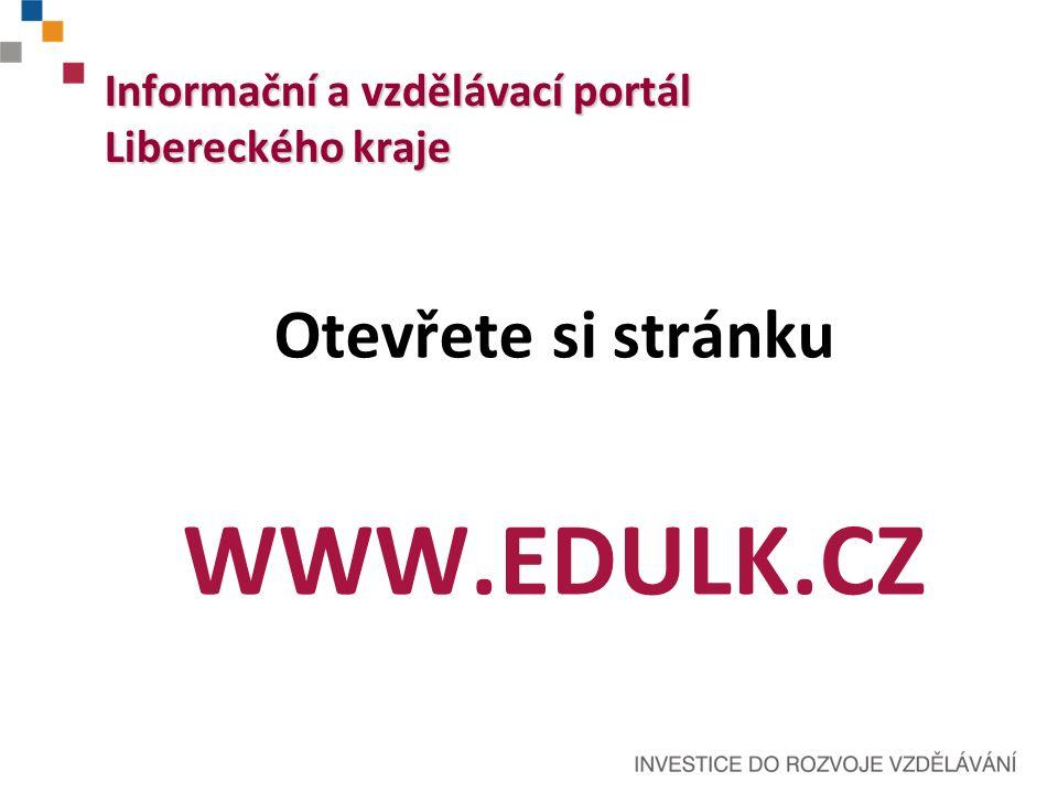 Informační a vzdělávací portál Libereckého kraje Cílem projektu je vytvořit informační a komunikační portál v počátečním vzdělávání