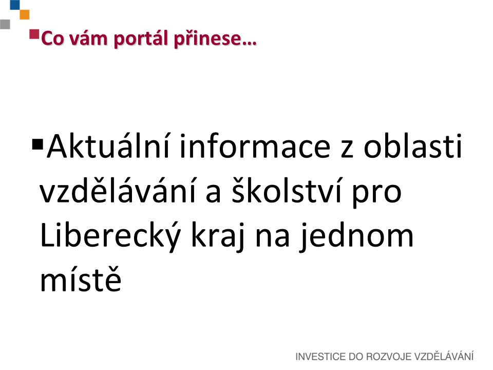 Registrace nových uživatelů Současný stav portálu EDULK.cz aneb co funguje...