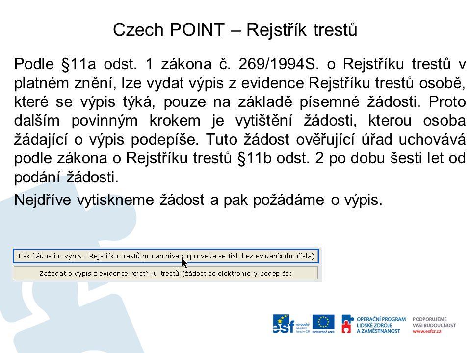 Czech POINT – Rejstřík trestů Podle §11a odst. 1 zákona č.