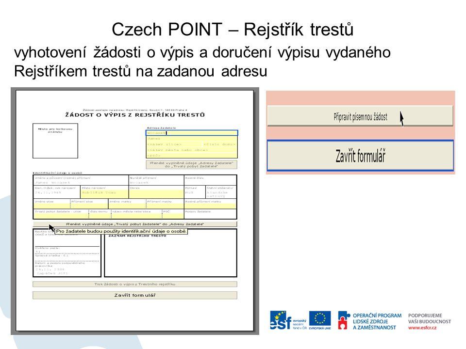 vyhotovení žádosti o výpis a doručení výpisu vydaného Rejstříkem trestů na zadanou adresu