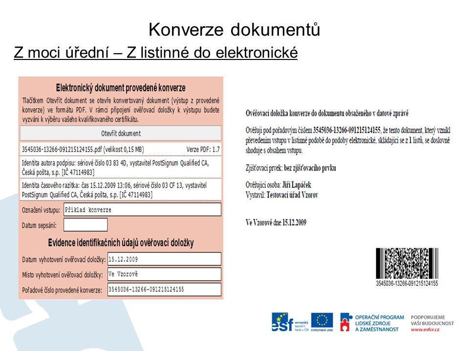 Konverze dokumentů Z moci úřední – Z listinné do elektronické