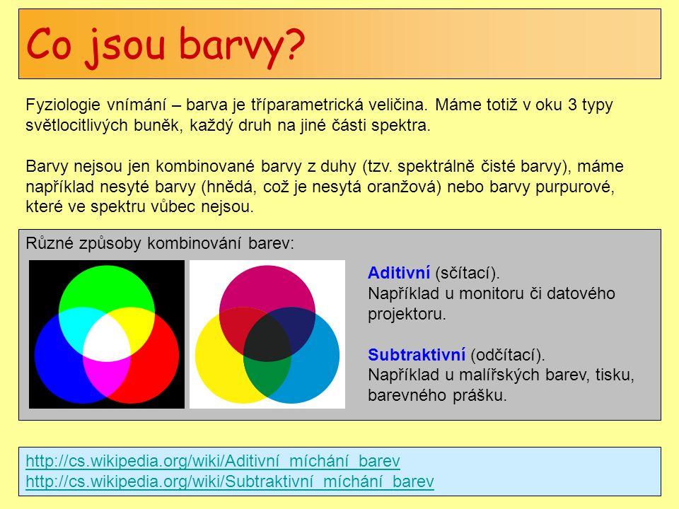 Různé způsoby kombinování barev: Co jsou barvy? Fyziologie vnímání – barva je tříparametrická veličina. Máme totiž v oku 3 typy světlocitlivých buněk,