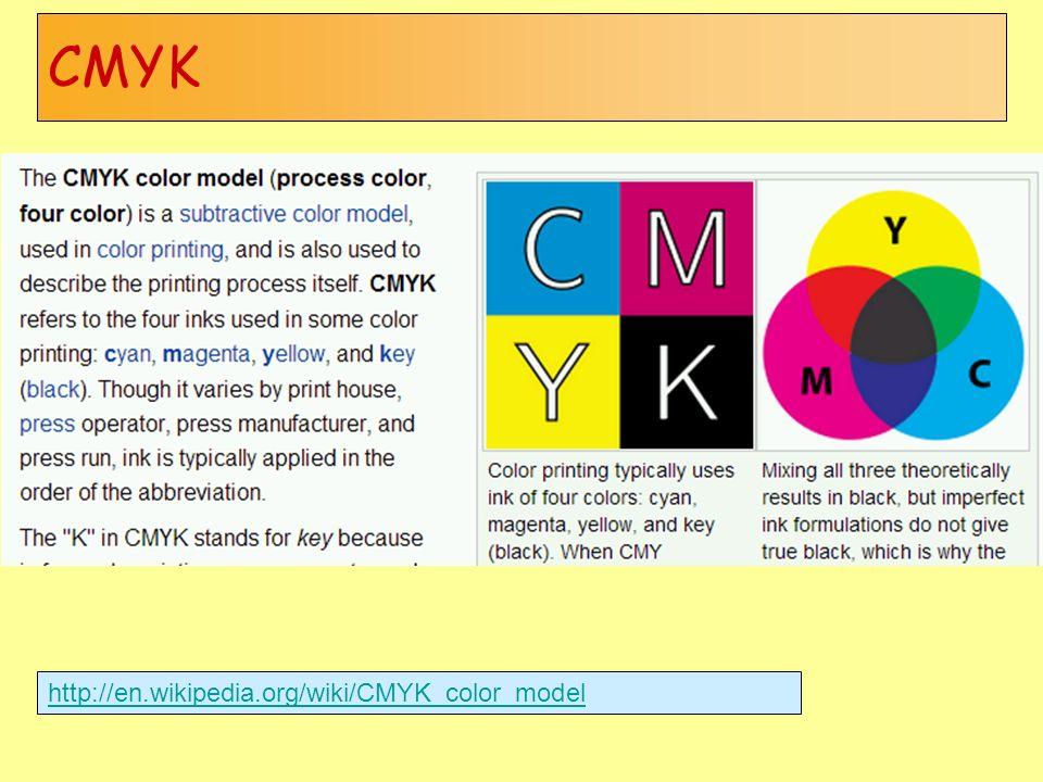 CMYK http://en.wikipedia.org/wiki/CMYK_color_model