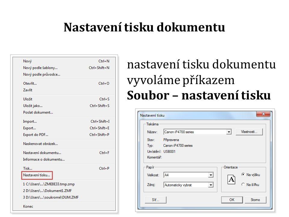 Nastavení tisku dokumentu nastavení tisku dokumentu vyvoláme příkazem Soubor – nastavení tisku