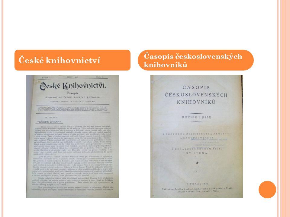 České knihovnictví Časopis československých knihovníků