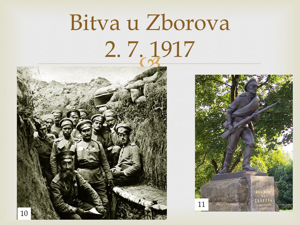  Bitva u Zborova 2. 7. 1917 11 10