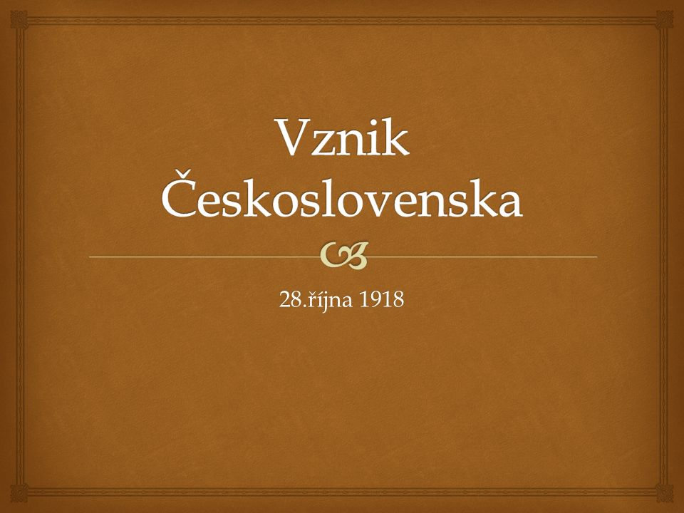   hranice byly stanoveny jednáním s mocnostmi v Paříži až do srpna 1920  výsledkem je stát složený z historických území Čech a Moravy se Slezskem plus Horní Uhry (Slovensko) a Podkarpatská Rus.