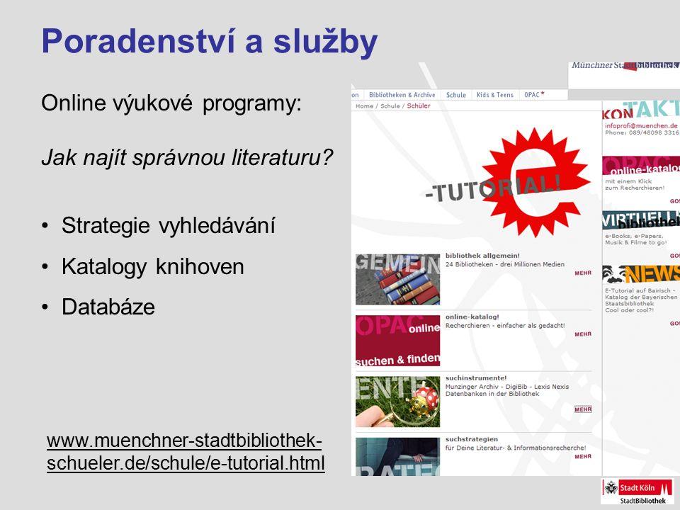 Poradenství a služby Online výukové programy: Jak najít správnou literaturu.